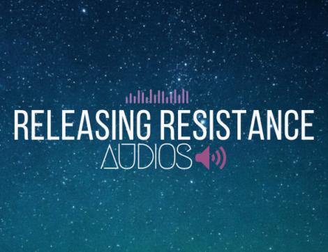 Releasing Resistance