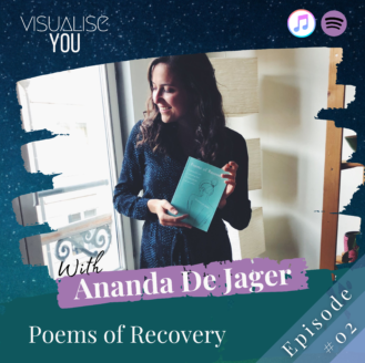 Poems of Recovery with Ananda De Jager